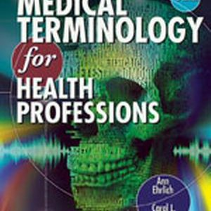 Solution Manual (Complete Download) for   Medical Terminology for Health Professions