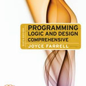 Solution Manual (Complete Download) for   Programming Logic and Design: Comprehensive