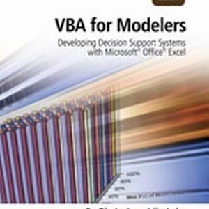 Solution Manual (Complete Download) for   VBA for Modelers: Developing Decision Support Systems
