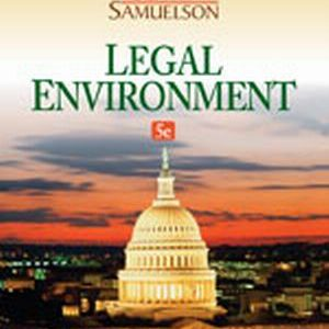 Solution Manual (Complete Download) for   Legal Environment