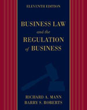 Solution Manual (Complete Download) for   Business Law and the Regulation of Business