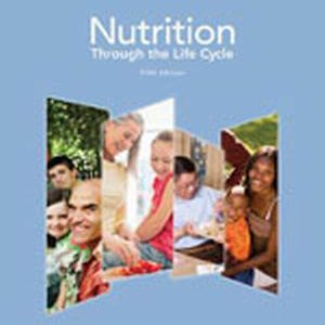Solution Manual (Complete Download) for   Nutrition Through the Life Cycle