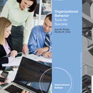 Solution Manual (Complete Download) for   Organizational Behavior: Tools for Success