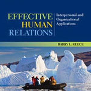 Test Bank (Complete Download) for   Effective Human Relations: Interpersonal and Organizational Applications