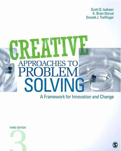 Test Bank (Complete Download) forCreative Approaches to Problem Solving A Framework for Innovation and Change