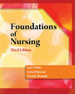 Solution Manual (Complete Download) for   Foundations of Nursing