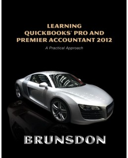 Test Bank (Complete Download) for  Learning QuickBooks Pro and Premier Accountant 2012