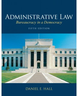 Test Bank (Complete Download) for  Administrative Law: Bureaucracy in a Democracy