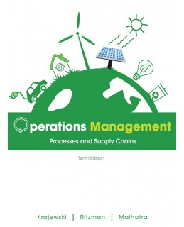 Test Bank (Complete Download) for  Operations Management Processes and Supply Chains 10th Edition