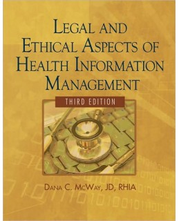 Test Bank (Complete Download) for  Legal and Ethical Aspects of Health Information Management