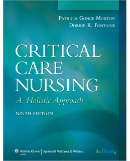 Test Bank (Complete Download) for  Critical Care Nursing: A Holistic Approach