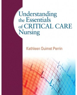 Test Bank (Complete Download) for  Understanding the Essentials of Critical Care Nursing