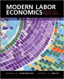 Test Bank (Complete Download) for  Modern Labor Economics Theory and Public Policy 12th Edition