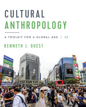 Test Bank for Cultural Anthropology 3rd edition by J.GUEST